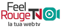 Feel Rouge | La tua Web TV